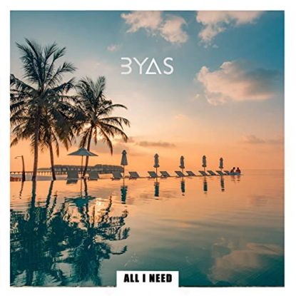 BYAS All I Need