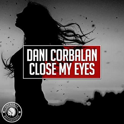 Dani Corbalan Close My Eyes
