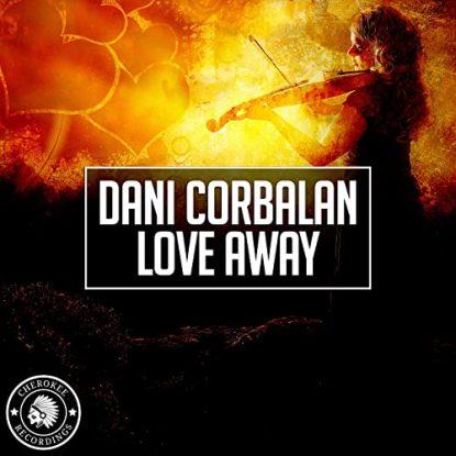 Dani Corbalan - Love Away