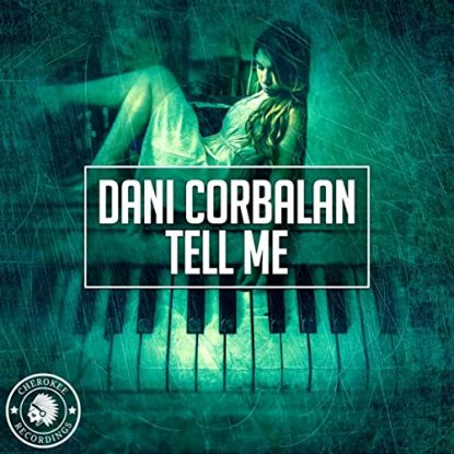 Dani Corbalan Tell Me