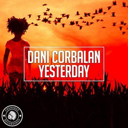 Dani Corbalan - Yesterday