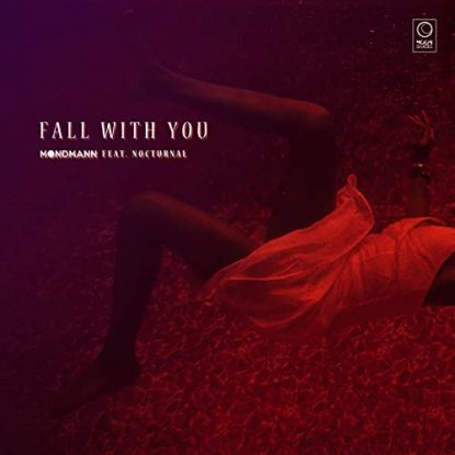 Mondmann Feat. Nocturnal Fall With You