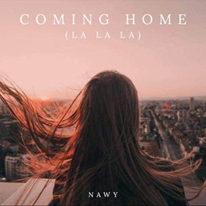 Nawy Coming Home (La La La)