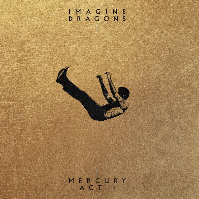 Imagine Dragons Mercury Act 1