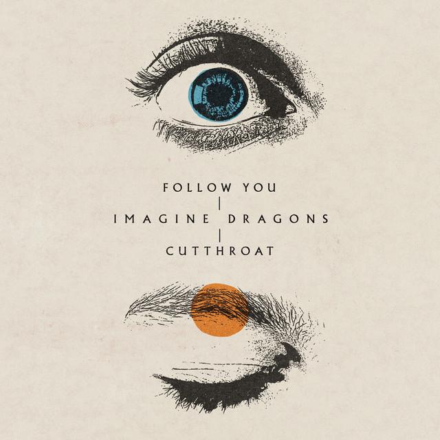 Imagine Dragons Follow You